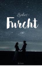 Liebesfurcht∞ by Cey_kurt