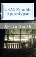 USA's Zombie Apocalypse by awrenina