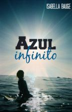 Azul infinito. by isabella_bauge