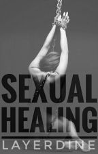 Sexual Healing (Published Under FPH) by layerdine