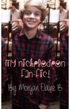 My Nickelodeon fan-fic (Discontinued) by morganelaine20