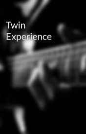 Twin Experience by playboy143