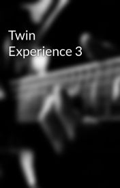 Twin Experience 3 by playboy143
