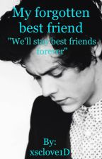 My forgotten best friend // Harry Styles by xsclove1D