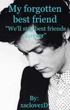 My forgotten best friend // Harry Styles by xsclove1D