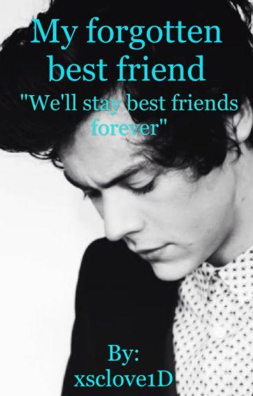 My forgotten best friend // Harry Styles