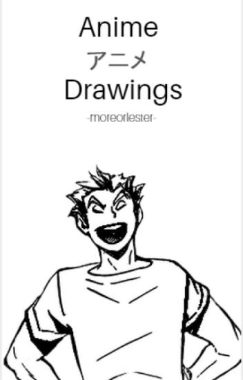 Anime Drawings!