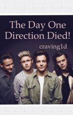 The day one direction died by craving1d