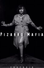 Pizarro Mafia (BWWM) by _GirlStories