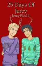 25 Days of Jercy by JercyFics16