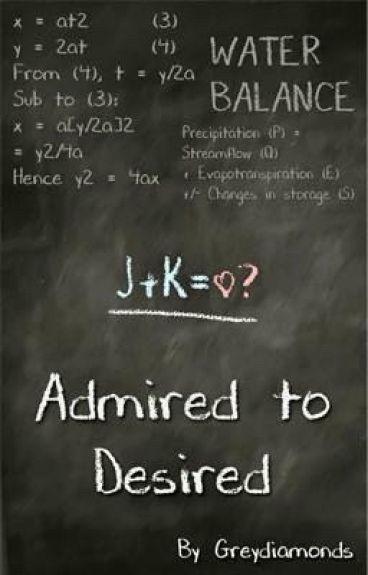 Admired to Desired (girlxgirl) (student/teacher)