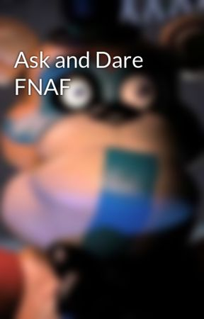 Ask and Dare FNAF by NeonPanda906