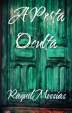 A Porta Oculta by RaquelMessias