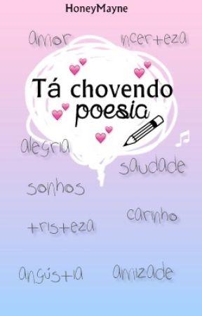 ''Tá chovendo Poesia'' by HoneyMayne