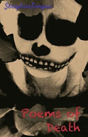 Poems of Death by SeraphimTempus