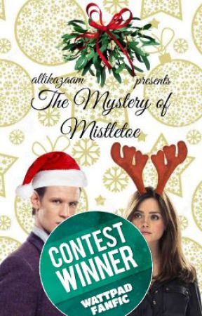 The Mystery of Mistletoe [Doctor Who] by timelordcurse