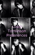 Louis Tomlinson Preferences by ChloeTomlinson66