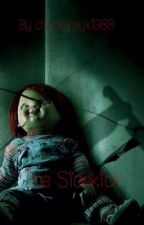 The Sidekick (A Chucky Fanfic) by chuckyrayx1988