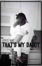 That's My Daddy • c.h. 《Slow Updates》 by cvptainbvrnes