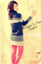 Writen In The Scars-Major Editing- by VanessaMarie