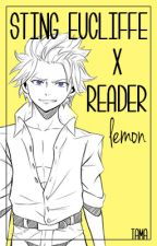 Sting Eucliffe x Reader LEMON『Fairy Tail』 by Yukitamago