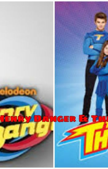 Heroes Unit ( Henry Danger & The Thundermans Fanfic )