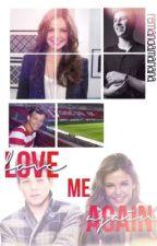 Love me again by FernandaMariana