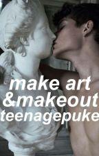 make art & makeout   lrh by teenagepuke