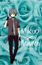 Mikuo x Reader by happyheartu