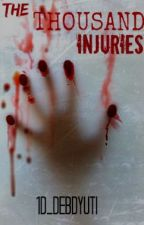 The Thousand Injuries by 1D_Debdyuti