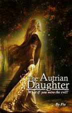 The Autrian Daughter by Fia_XT
