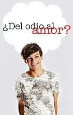 (HOT) ¿Del odio al amor? - Louis Tomlinson. by HazzAndBoo_4Ever