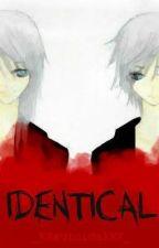 Identical by _XXsuicidalXX_