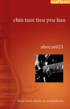 chin tuoi tieu yeu hau by nhocon023