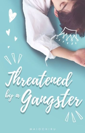 Threatened By A Gangster