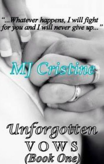 Unforgotten Vows (Book One)