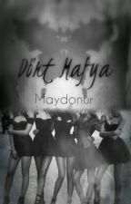Dört Mafya by Maydonur