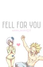 Fell For You [ A StingYu Fanfic ] by kawaii_rival429