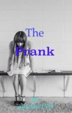 The Revenge of the Prank by forgetjulianne