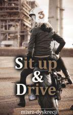 Sit up & Drive II by mistrz-dyskrecji