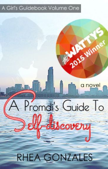 A Promdi's Guide To Self-discovery (A Girl's Guidebook #1) by rheahime