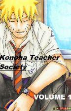 Konoha Teacher Society Volume 1 by SiegrainKruez
