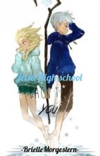 Back To You {Jelsa High school} by -BrielleMorgestern-