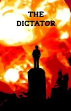 The Dictator by Fuse360