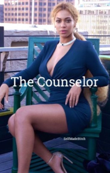 The Counselor {Completed}