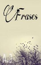 Frases para reflexionar by alejandrapaz14