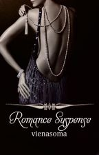 Romance Suspense Short Story Collection by vienasoma