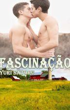 Fascinação® by YuriSatoru