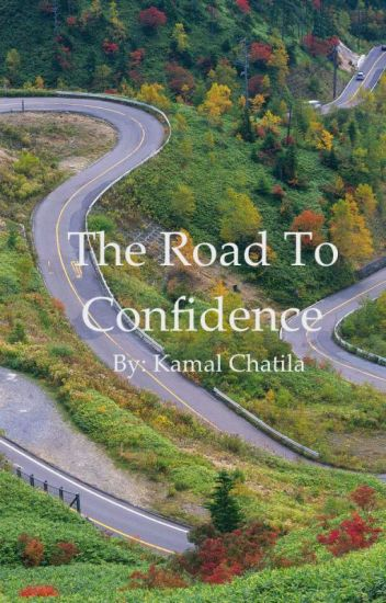 The Road to Confidence