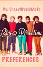 One Direction Preferences by CrazyStupidMofo